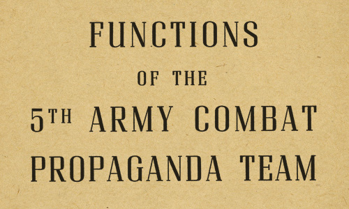 Functions of the 5th Army Combat Propaganda Team Report