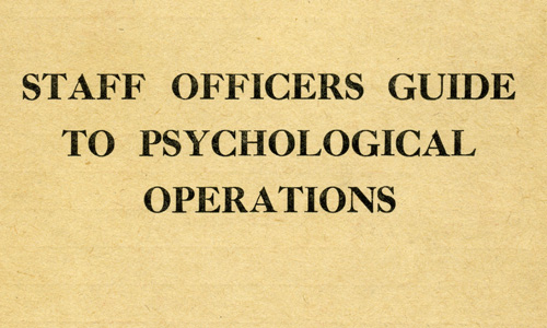 Staff Officers Guide to Psychological Operations, War Office, 1962, (UK)