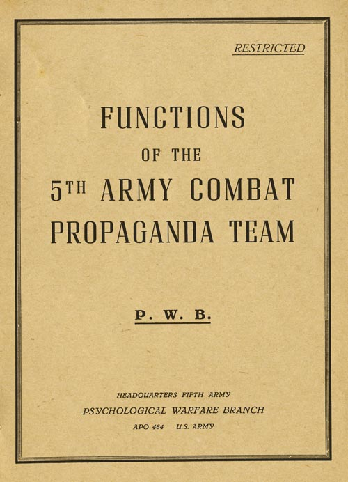 Functions of the 5th Army Combat Propaganda Team, PWB