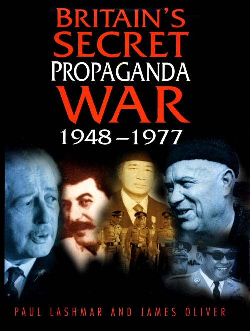 Britain's Secret Propaganda War 1948-1977