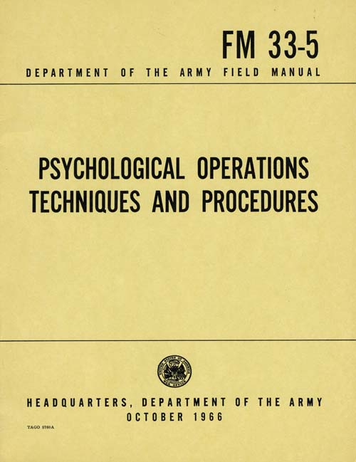 FM 33-5 PSYCHOLOGICAL OPERATIONS, US Army Field Manual, October 1966
