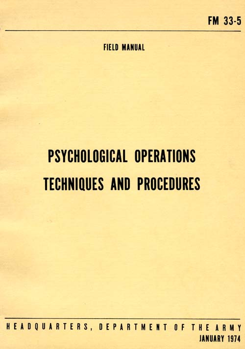 FM 33-5 Psychological Operations Techniques and Procedures - January 1974