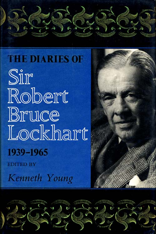 Diaries of Sir Robert Bruce Lockhart, 1939-1965, The