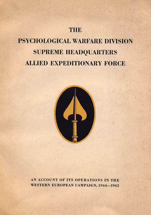 The Psychological Warfare Division/SHAEF official history