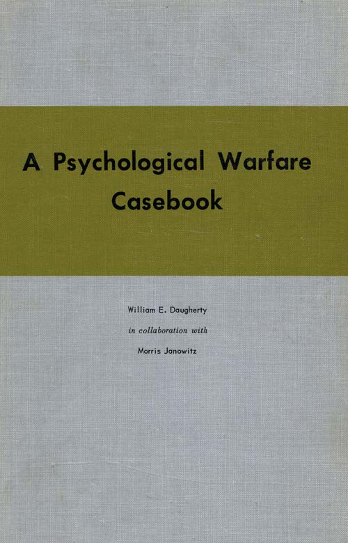 Psychological Warfare Casebook, A