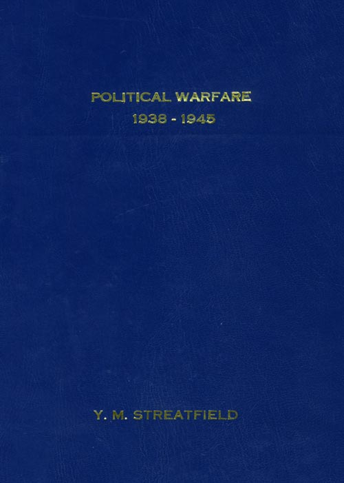 The Major Developments in Political Warfare Throughout the War, 1938-45