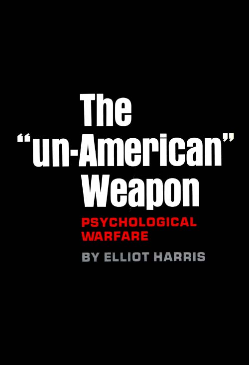 Un-American Weapon, The