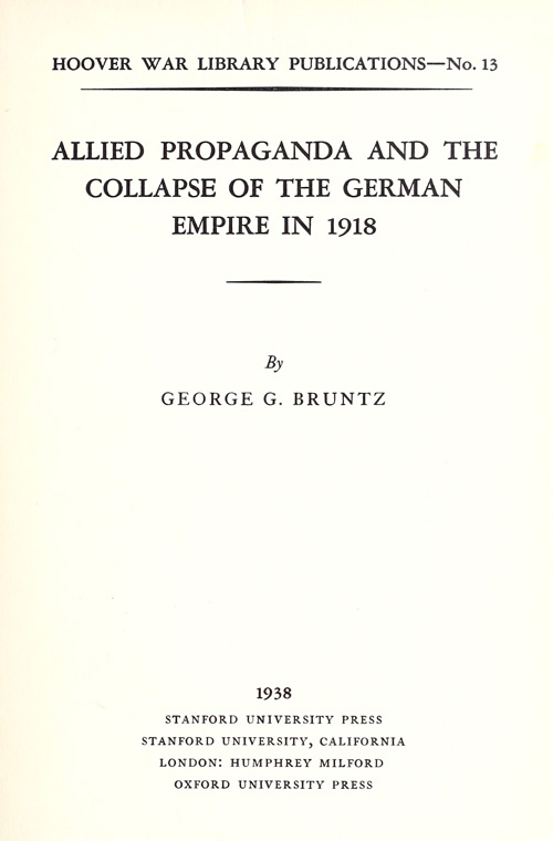 Allied Propaganda and the Collapse of the German Empire in 1918