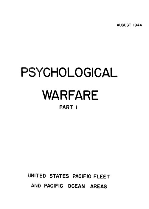 Psychological Warfare PART 1 - August 1944