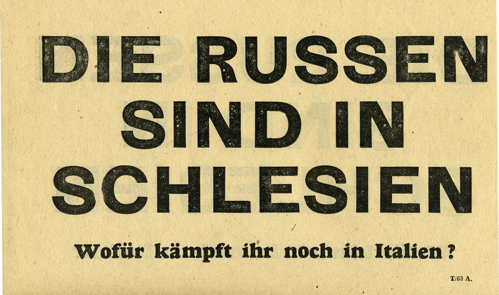 Random PSYOP leaflet - THE RUSSIANS ARE IN SCHLESIEN. What do you still fight in Italy for?