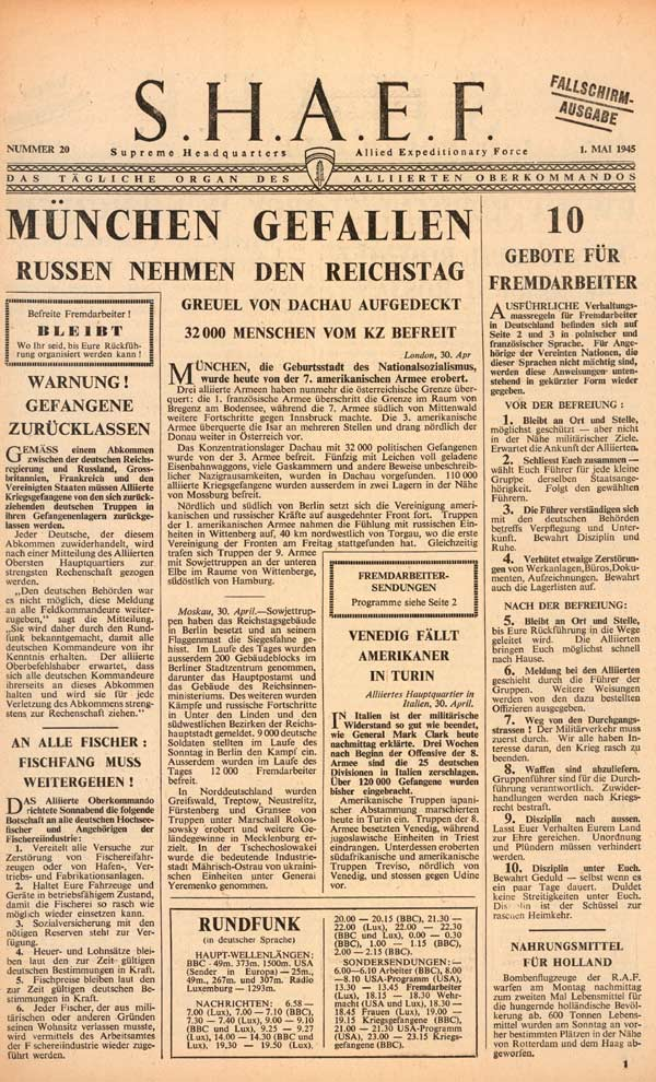 Random PSYOP leaflet - S.H.A.E.F. Newspaper, No. 20, 1 May 1945 - SEVENTH CAPTURES MUNICH