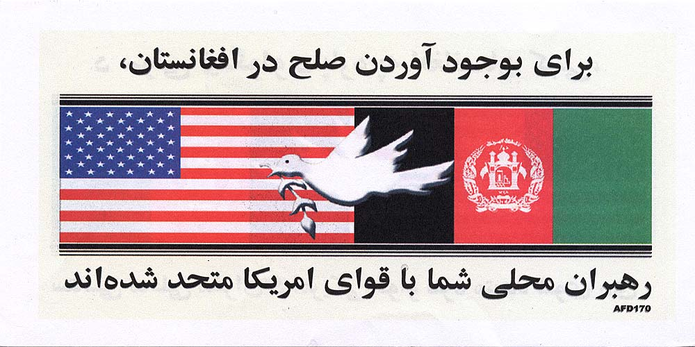 Random PSYOP leaflet - Your local leaders and U.S. forces unite to bring peace to Afghanistan