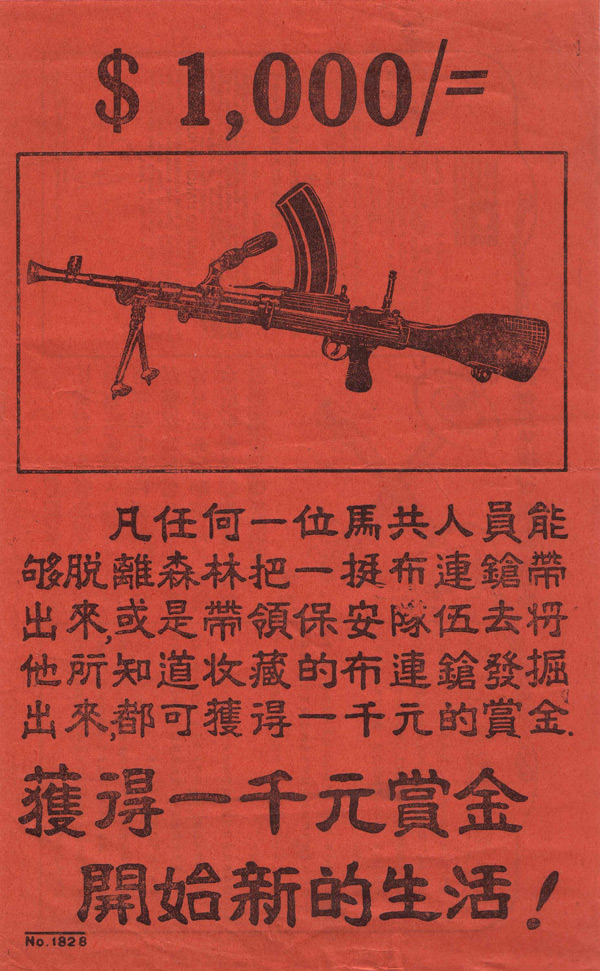 Random PSYOP leaflet - If any member of the Malayan Communist Party is able to leave the jungle and bring out a Bren gun…