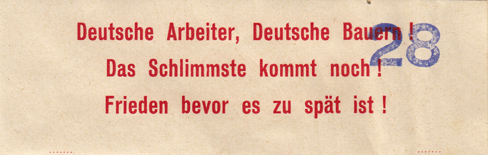 Random PSYOP leaflet - German laborers, German peasants!  The worst is yet to come! Peace before it's too late!