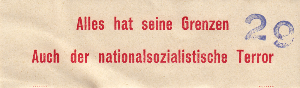 Random PSYOP leaflet - Everything has its limits. Even National-socialist terror