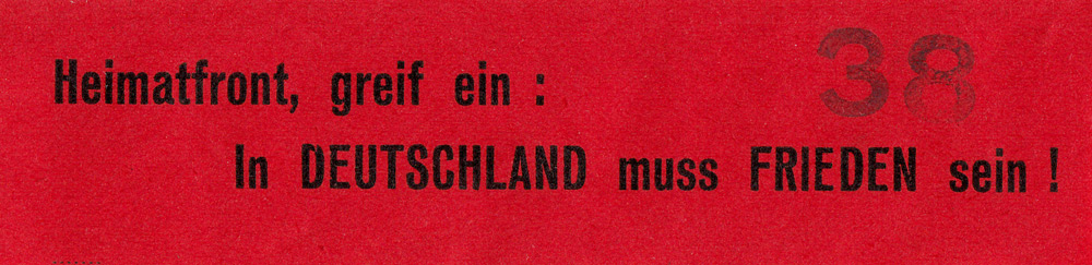 Random PSYOP leaflet - Home front, intervene: There must be PEACE in GERMANY!