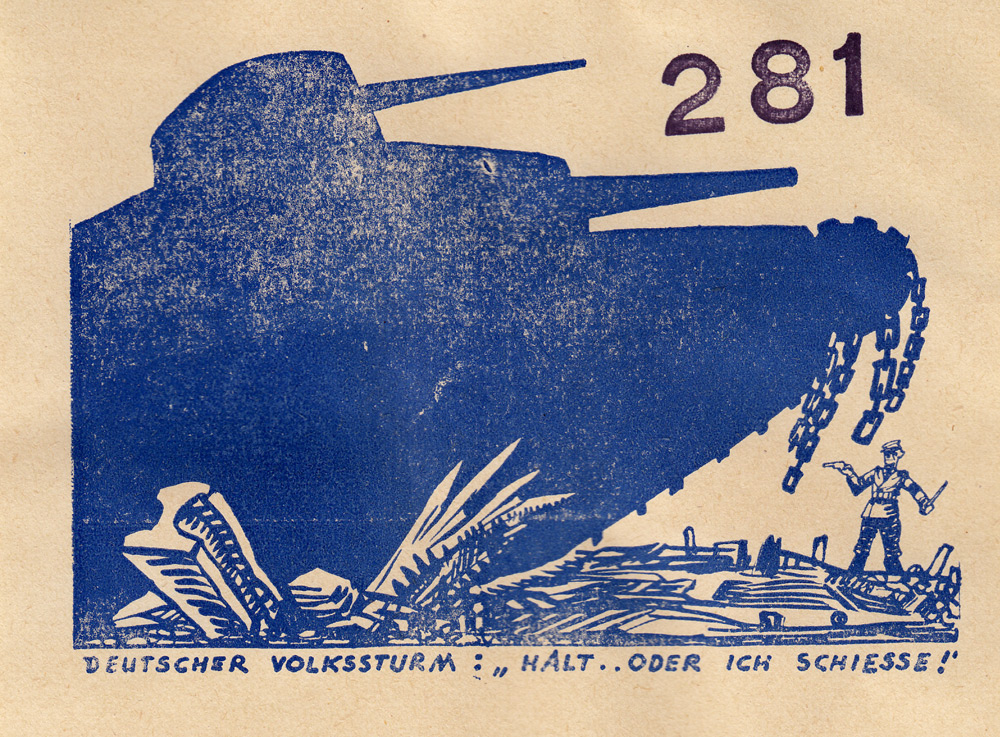 Random PSYOP leaflet - GERMAN VOLKSSTURM: 'HALT OR I'LL SHOOT!'