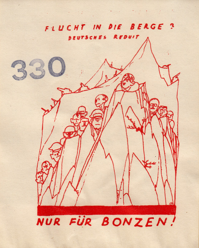 Random PSYOP leaflet - ESCAPE IN THE MOUNTAINS? GERMAN REDOUBT ONLY FOR THE BOSSES!