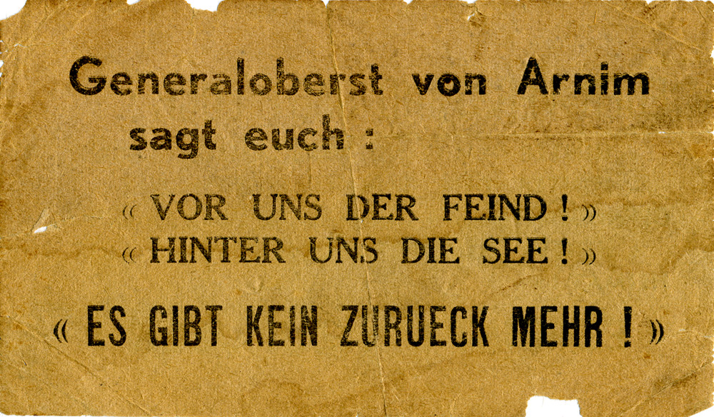 Random PSYOP leaflet - General von Arnim says to you: / YOUR COMMON SENSE SAYS TO YOU: