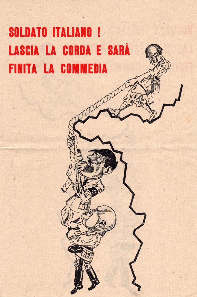 Random PSYOP leaflet - ITALIAN SOLDIER! LET GO OF THE ROPE AND END THIS COMEDY!