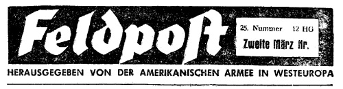 Feldpost - Published by the American Army in West Europe