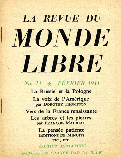 "Leaflet-newspapers: Fig. 6. About 20 editions of  ""La Revue"" were disseminated from February  1943 to August 1944. This  48 page  edition reproduced articles from leading newspapers and magazines in Allied  countries."