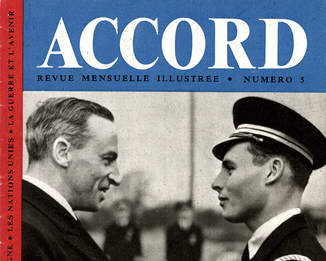 Leaflet-newspapers: Fig. 7. ACCORD was printed on high quality glossy paper  and was copiously illustrated. 9 Issues were produced from October 1943 to  September 1944.  The cover of this  edition shows a French pilot receiving the Distinguished Flying Cross.