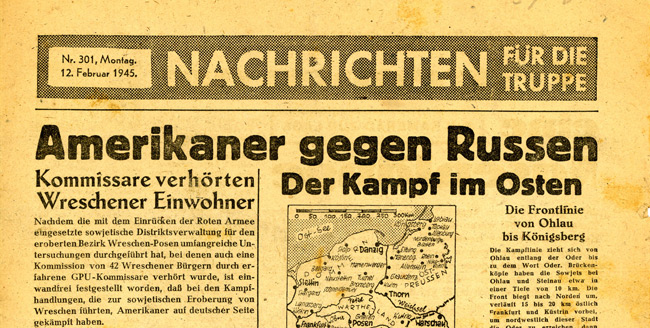 Leaflet-newspapers: Fig. 22. The lead story of this forged edition suggests  that the real fight is between the Americans and the Russians, a common theme  of German leaflets for Allied troops.