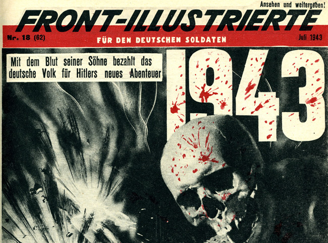 Editions of Front-Illustrierte were issued from July 1941 to April 1945. It was largely a pictorial newspaper with copious photos mixed with caricatures and cartoons.