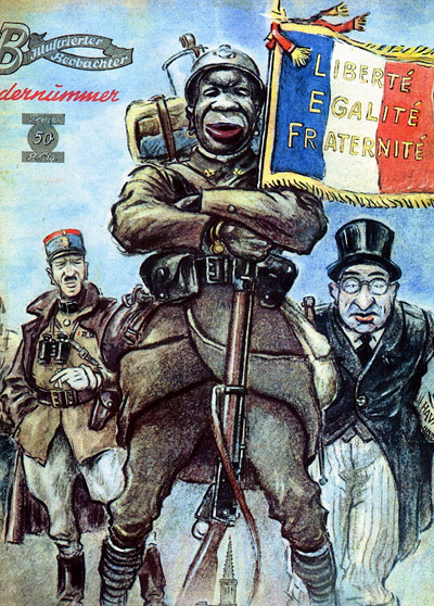 Liberty – Equality – Fraternity German anti-black propaganda