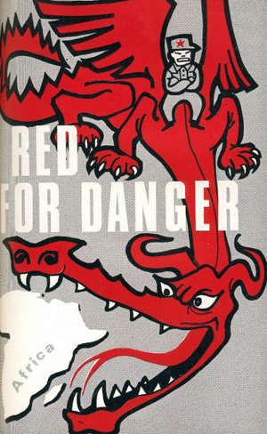Rhodesian Ministry of Information propaganda booklet Red for Danger.