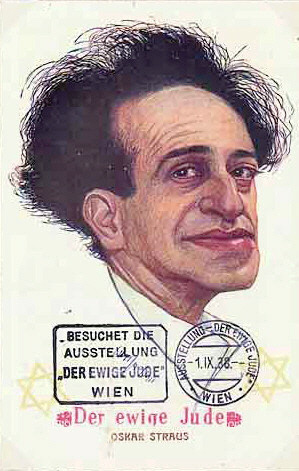 Der ewige Jude (Eternal Jew Exposition) one card depicted a very unflattering caricature of composer Oscar Strauss