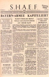 Random PSYOP leaflet - S.H.A.E.F. Newspaper, No. 23, 6 May 1945 - ANOTHER UNCONDITIONAL SURRENDER