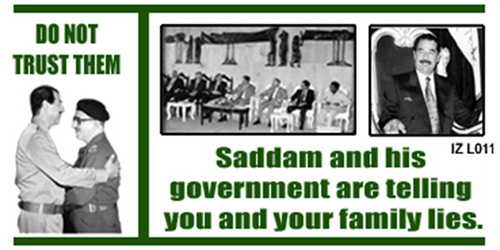 Iz l011 do not trust them saddam and his government are telling you
